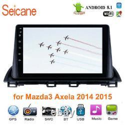Android 8.1 for 2014 2015 Mazda 3 Axela GPS Navigation Radio 3G WIFI Bluetooth